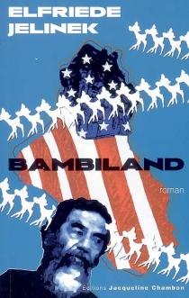 Bambiland - ElfriedeJelinek