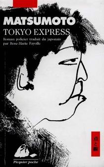 Tokyo express - SeichoMatsumoto