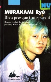 Bleu presque transparent - RyûMurakami