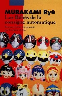 Les bébés de la consigne automatique - RyûMurakami