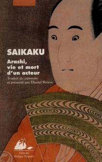 Arashi, vie et mort d'un acteur - SaikakuIhara