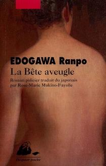 La bête aveugle - RanpoEdogawa