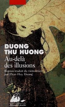 Au-delà des illusions - Thu HuongDuong