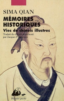 Mémoires historiques : vies de Chinois illustres - QianSima
