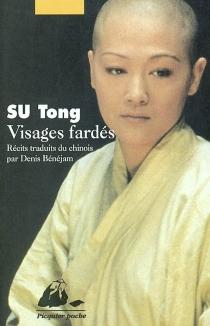 Visages fardés - TongSu