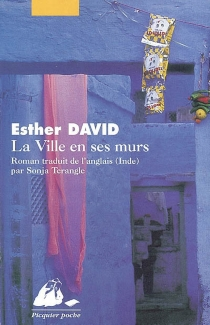 La ville en ses murs - Esther David