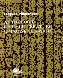 Anthologie de la littérature chinoise classique -