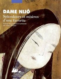 Splendeurs et misères d'une favorite - Nakanoin Masatada no Musume