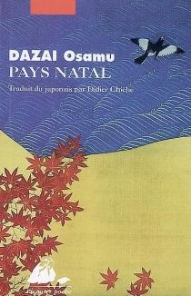 Pays natal - OsamuDazai