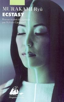Ecstasy - RyûMurakami