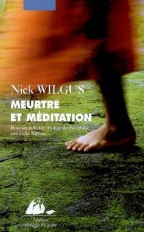 Meurtre et méditation : roman policier - NickWilgus