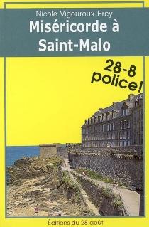 Miséricorde à Saint-Malo - NicoleVigouroux-Frey