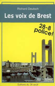 Les voix de Brest - Richard Deutsch