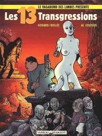 Les 13 transgressions - Laurent-FrédéricBollée