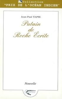 Putain de roche écrite - Jean-PaulTapie