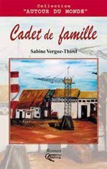 Cadet de famille - SabineVergoz-Thirel