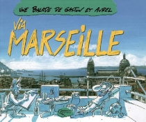 Une balade de Gaston et Aurel via Marseille - Aurel