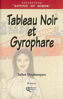 Tableau noir et gyrophare - JulienDesplanques