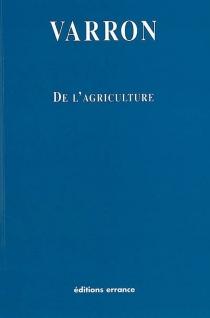 De l'agriculture - Varron