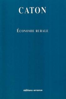 Economie rurale - Caton l'Ancien