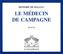 Le médecin de campagne - Honoré deBalzac