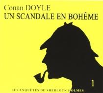 Un scandale en Bohême - Arthur ConanDoyle