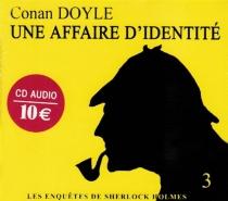Une affaire d'identité - Arthur ConanDoyle