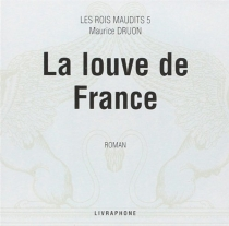Les rois maudits - MauriceDruon