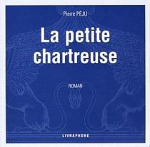 La petite Chartreuse - PierrePéju
