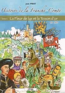 Histoire de la Franche-Comté en BD - JeanProst