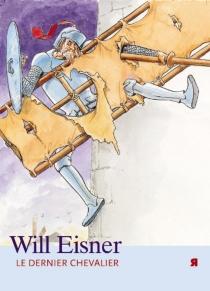 Le dernier chevalier - WillEisner