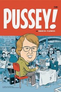 Pussey ! - DanielClowes