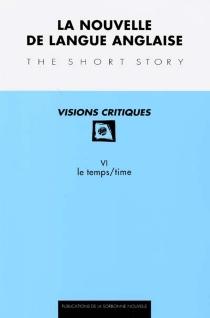 Nouvelle de langue anglaise, visions critiques (La), n° 6 -
