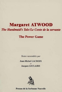Margaret Atwood : the Handmaid's Tale : the Power Game -