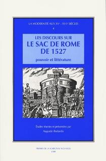 Les discours sur le sac de Rome de 1527 : pouvoir et littérature -