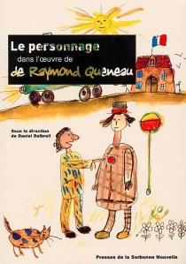 Le personnage dans l'oeuvre de Raymond Queneau -