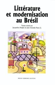 Littérature et modernisation au Brésil -