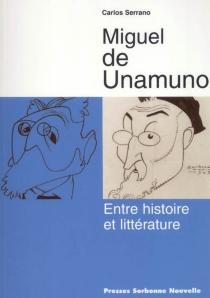 Miguel de Unamuno - CarlosSerrano