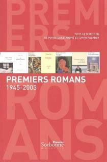 Premiers romans : 1945-2003 -