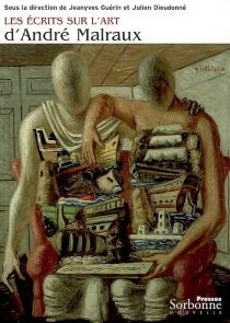 Les écrits sur l'art d'André Malraux -