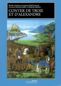 Conter de Troie et d'Alexandre : pour Emmanuèle Baumgartner -