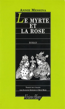 Le myrte et la rose - AnnieMessina