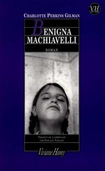 Benigna Machiavelli - Charlotte PerkinsGilman
