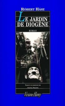 Le jardin de Diogène - RobertHász