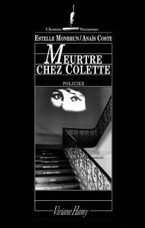 Meurtre chez Colette - AnaïsCoste