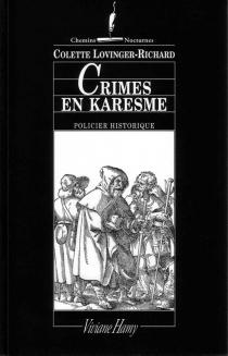 Crimes en Karesme - ColetteLovinger-Richard