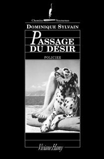 Passage du désir - DominiqueSylvain