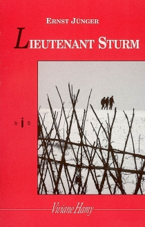 Lieutenant Sturm - ErnstJünger
