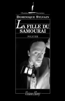 La fille du samouraï - DominiqueSylvain