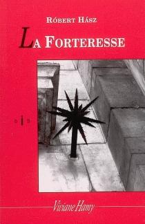 La forteresse - RobertHász